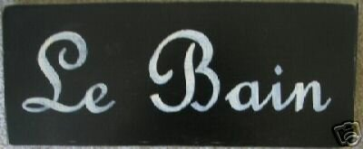 Le Bain French Bathroom Decor Sign